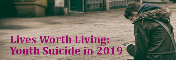 Lives Worth Living: Youth Suicide in 2019 - Auckland logo