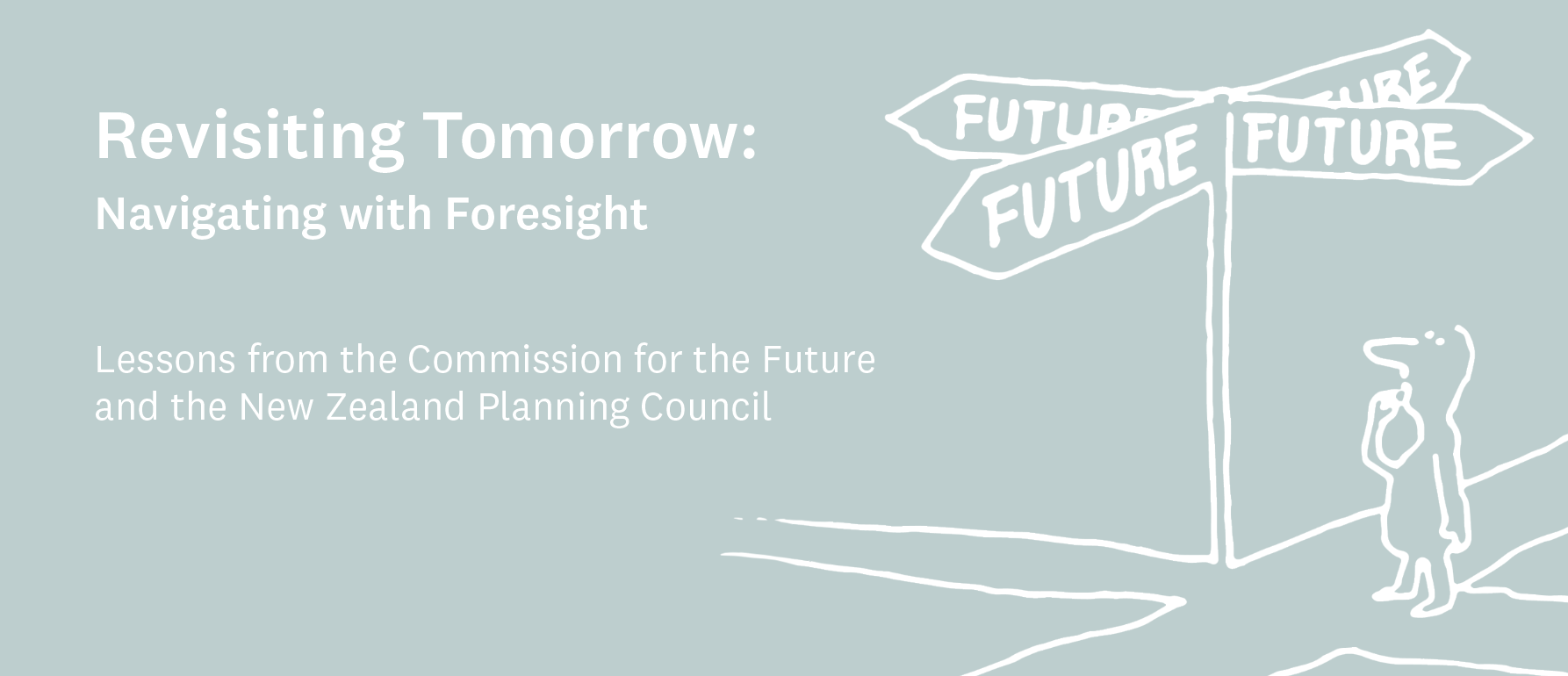 Revisiting Tomorrow: Navigating with Foresight – Lessons from the Commission for the Future and the New Zealand Planning Council logo